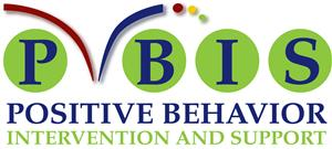 PBIS: Positive Behavior Intervention & Support